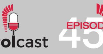 POLcast – nowy odcinek 45